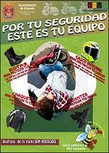 Casco, guantes, chaqueta y calzado adecuado cuando circules en moto.